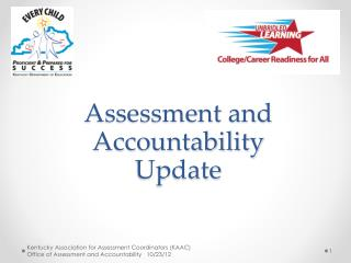 Assessment and Accountability Update