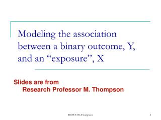 """Modeling the association between a binary outcome, Y, and an """"exposure"""", X"""