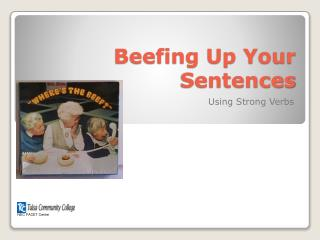 Beefing Up Your Sentences