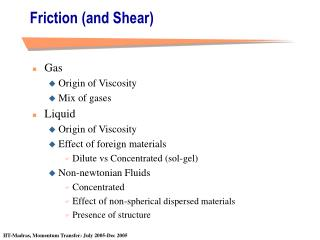 Friction and Shear