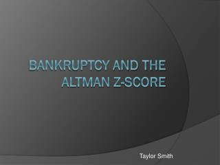 Bankruptcy and the Altman z-score