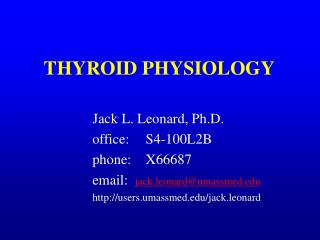 THYROID PHYSIOLOGY