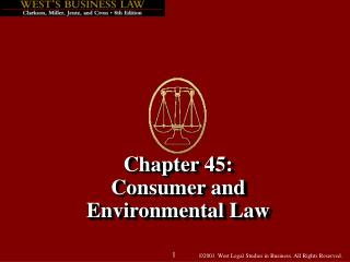 Chapter 45: Consumer and  Environmental Law