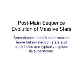 Post-Main Sequence Evolution of Massive Stars