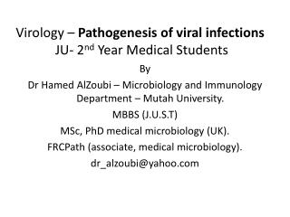 Virology –  Pathogenesis of viral infections  JU- 2 nd  Year Medical Students