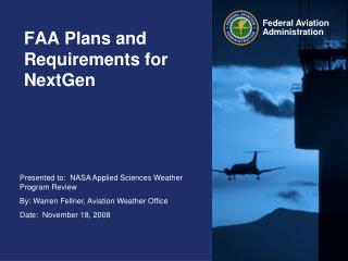 FAA Plans and Requirements for NextGen