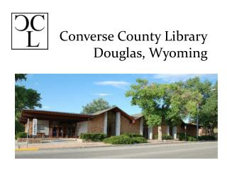 Converse County Library Douglas, Wyoming