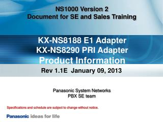 KX-NS8188 E1 Adapter KX-NS8290 PRI Adapter Product Information
