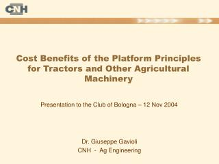 Cost Benefits of the Platform Principles for Tractors and Other Agricultural Machinery