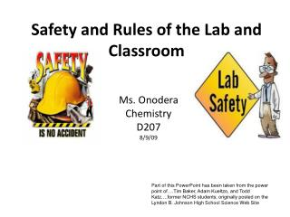 Safety and Rules of the Lab and Classroom