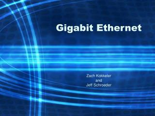 Gigabit Ethernet
