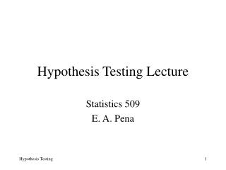 Hypothesis Testing Lecture
