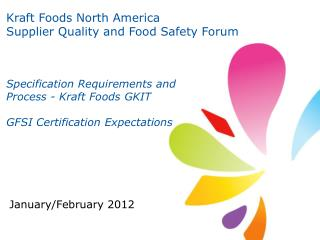 Kraft Foods  North America Supplier  Quality and Food Safety Forum