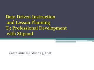 Data Driven Instruction  and Lesson Planning T3 Professional Development  with Stipend