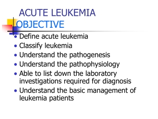 CLASSIFICATION OF THE LEUKEMIAS