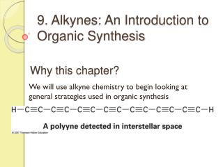 9.  Alkynes: An Introduction to Organic Synthesis