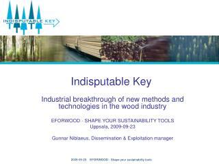 Indisputable Key