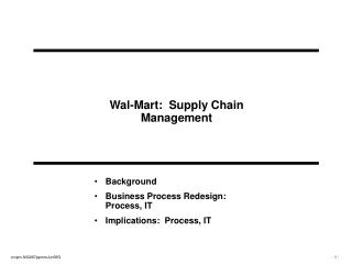 Wal-Mart:  Supply Chain Management