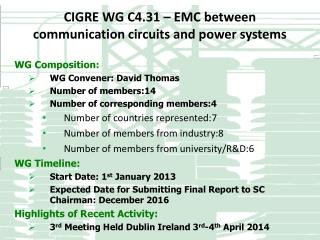 CIGRE WG  C4.31  –  EMC between communication circuits and power systems