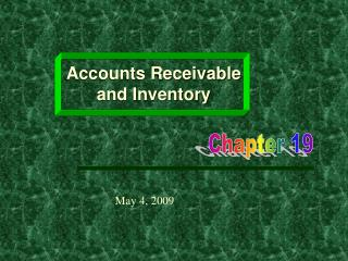 Accounts Receivable and Inventory