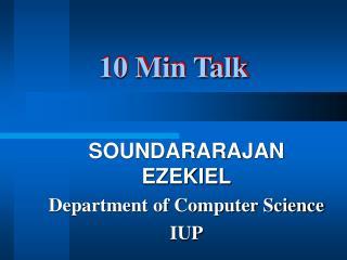 10 Min Talk