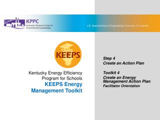 KEEPS Energy Management Toolkit Step 4: Create an Action Plan Toolkit 4: Create an Energy Management Action Plan Facilit