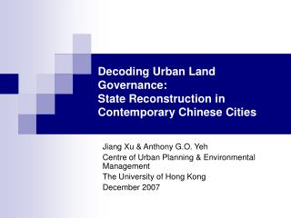 Decoding Urban Land Governance:  State Reconstruction in Contemporary Chinese Cities
