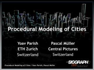 Procedural Modeling of Cities
