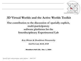 3D Virtual Worlds and the Active Worlds Toolkit