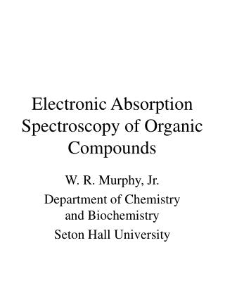 Electronic Absorption Spectroscopy of Organic Compounds