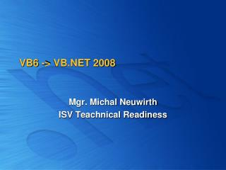 VB6 ->  VB.NET 2008