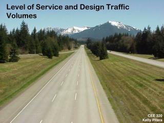 Level of Service and Design Traffic Volumes