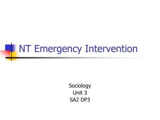 NT Emergency Intervention