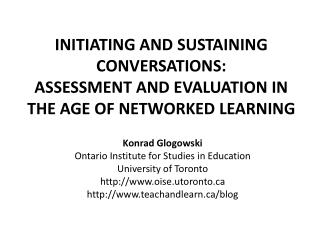 Konrad Glogowski Ontario Institute for Studies in Education University of Toronto