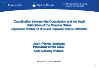 Coordination between the Commission and the Audit Authorities of the Member States ( Application of Article 73 of Counci