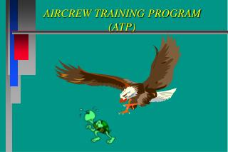 AIRCREW TRAINING PROGRAM  (ATP)
