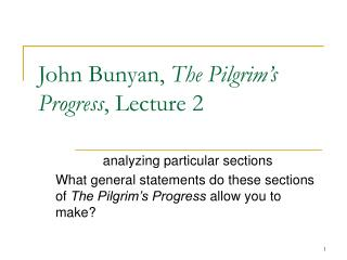 John Bunyan,  The Pilgrim's Progress , Lecture 2