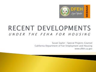 RECENT DEVELOPMENTS UNDER THE FEHA FOR HOUSING