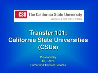 Transfer 101: California State Universities (CSUs)