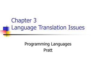 Chapter 3 Language Translation Issues