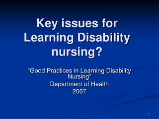 Key issues for Learning Disability nursing?