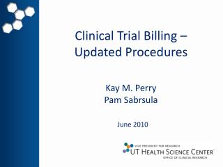 Clinical Trial Billing –  Updated Procedures