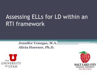 Assessing ELLs for LD within an RTI framework