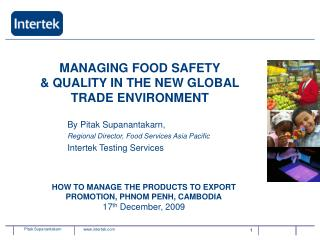 MANAGING FOOD SAFETY & QUALITY IN THE NEW GLOBAL TRADE ENVIRONMENT