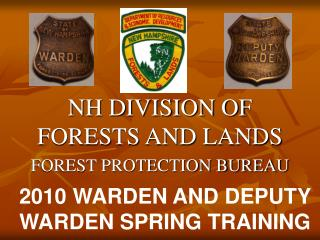 NH DIVISION OF FORESTS AND LANDS FOREST PROTECTION BUREAU