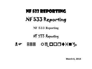 NF 533 Reporting NF 533  Reporting NF 533  Reporting NF  533  Reporting NF 533  Reporting