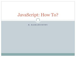 JavaScript: How To?