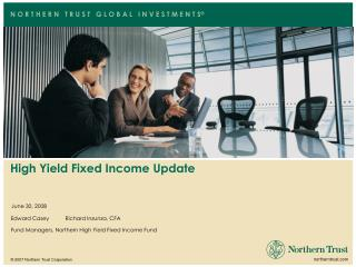 High Yield Fixed Income Update