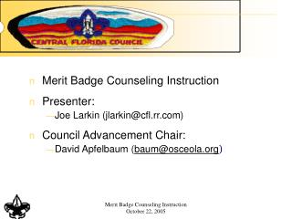 Merit Badge Counseling Instruction October 22, 2005