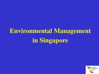 Environmental Management in Singapore